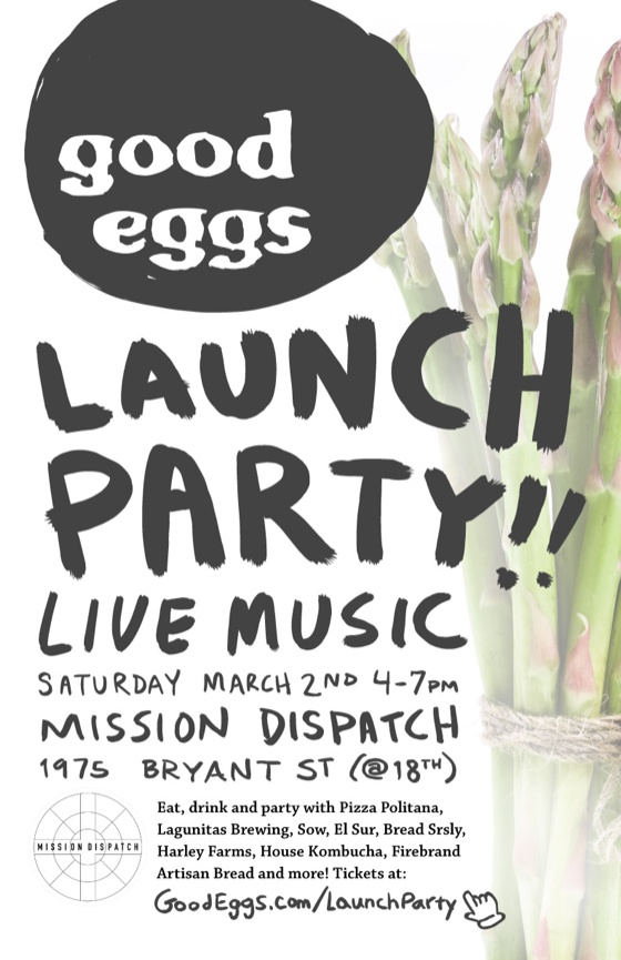 Good Eggs Launch Party